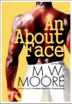An About Face by MW Moore