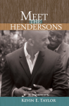 Meet The Hendersons  - Kevin E. Taylor